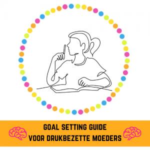 goal setting guide voor drukbezette moeders